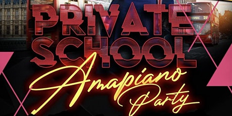 AMAPIANO BRUNCH-PRIVATE SCHOOL AMAPIANO PARTY tickets