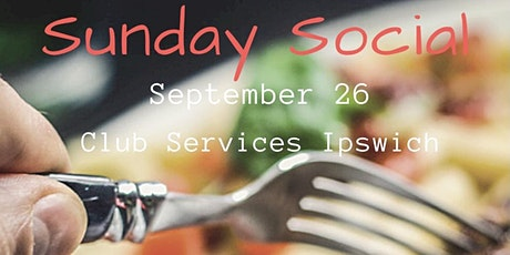 Amberley Sunday Social | September 26 | 11.30am | Club Services Ipswich tickets