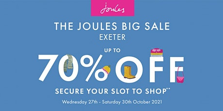 THE JOULES BIG SALE EXETER tickets