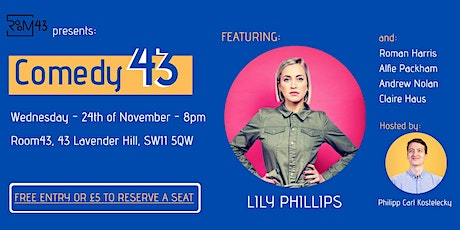 Comedy 43 - 24th of November tickets