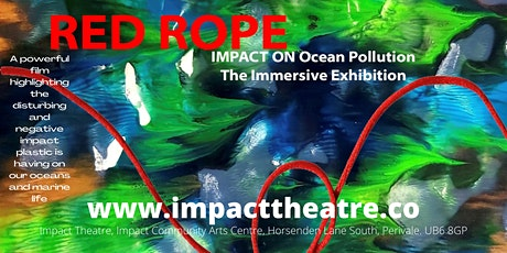 Red Rope IMPACT ON Ocean Pollution: The Immersive Experience tickets