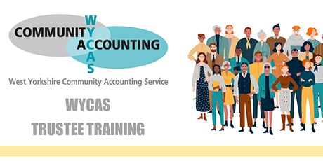 WYCAS Training - Financial Responsibilities of Trustees Leeds & Bradford tickets