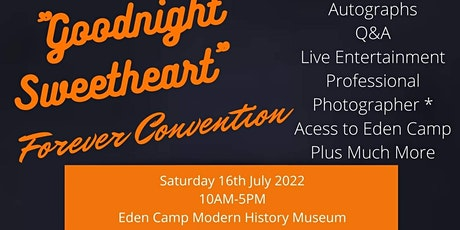 Goodnight Sweetheart Forever Convention tickets