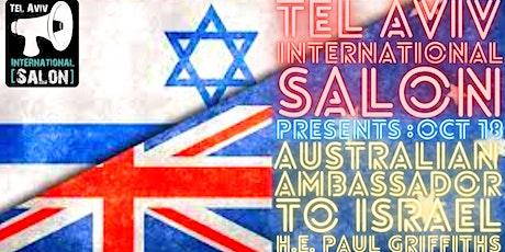 INVITATION: Australian Ambassador to Israel + Q&A, Oct 18th 7pm tickets