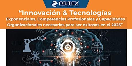 Innovación & Tecnologías  necesarias para ser exitosos en el  2025 entradas