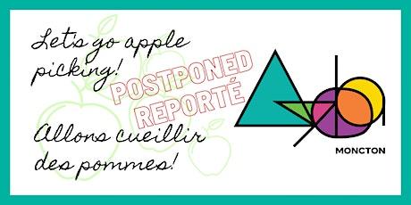 POSTPONED/REPORTÉ : Ayoba Moncton - Apple Picking / Cueillette de Pommes! tickets