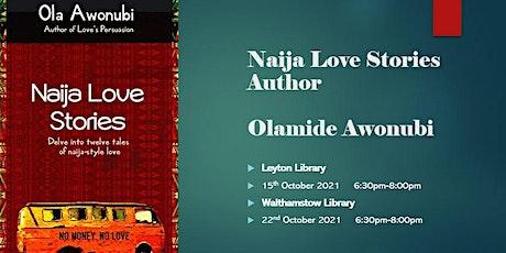 Naija Love Stories with Olamide Awonubi (Leyton Library) tickets