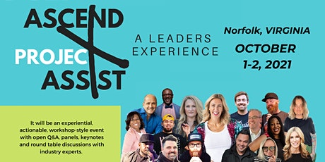 Ascend and Assist:  A Leader's Experience tickets