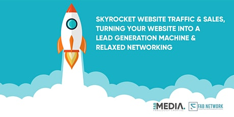 Turn your website into a lead generation machine & relaxed networking tickets