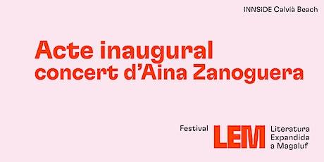 Acto inaugural + Concierto Aina Zanoguera tickets