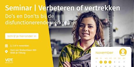 Seminar :Verbeteren of Vertrekken | VDT Advocaten tickets