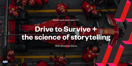 Drive to Survive + the science of storytelling tickets