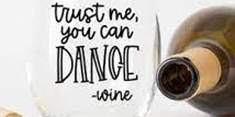 Ladies Night Out Wine and Dance Party tickets