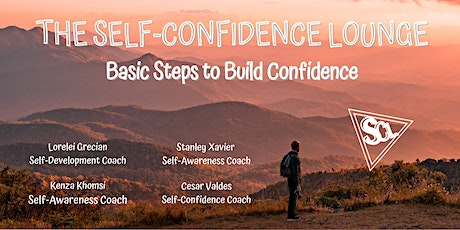 The Path to Self-Confidence - Basic Steps to Build Confidence tickets
