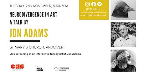 Talk with Jon Adams - artist and neurodivergent activist tickets