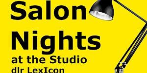Salon Nights at the Studio, dlr Lexicon: gorse with...