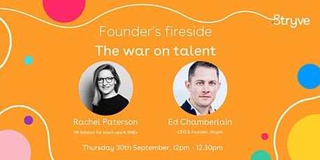 Stryve Founder's fireside - The war on talent tickets