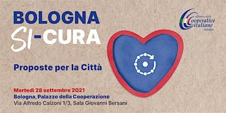 Bologna Si-Cura. Proposte per la città - ACI Bologna tickets