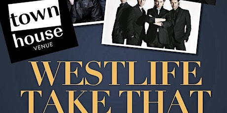 Westlife/Take That Tribute- Out the Back, the Townhouse Venue tickets
