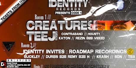 IDENTITY RECORDS PRESENTS in Bristol : CODE 1 w/ Creatures, Teej, NV tickets