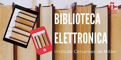 Biblioteca elettronica. OPEN DAY INSTITUTO CERVANTES biglietti