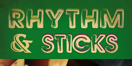 Rhythm and Sticks tickets