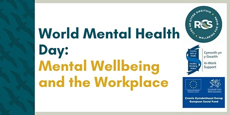 World Mental Health Day: Mental Wellbeing and the Workplace tickets