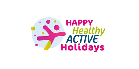 Happy Healthy and Active Holidays Fund Briefing Session tickets