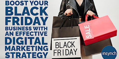 Boost Black Friday Business with an effective Digital Marketing Strategy tickets