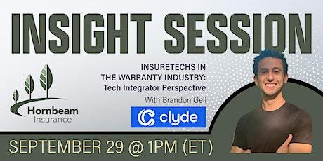 The Emergence of Insuretechs in the Warranty Market w/ Brandon Gell tickets