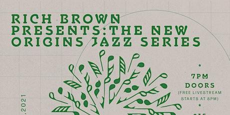 Rich Brown Presents: New Origins Jazz featuring Sammy Jackson tickets