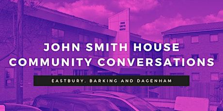 John Smith House Community Conversation tickets