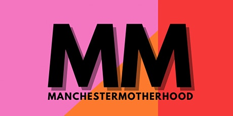 Manchester Motherhood Meets… @rockabyereflux & @foxandthemooninfantsleep tickets