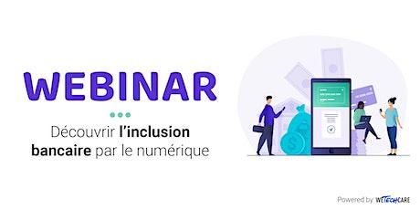 Webinaire 1,2,3 digit : Découvrir l'inclusion bancaire par le numérique billets