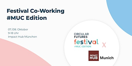 Co-Working Tag 01 | #MUC Edition @Circular Futures Festival Tickets