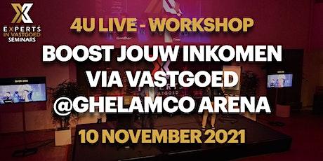 """Workshop """"Boost jouw inkomen via vastgoed! billets"""
