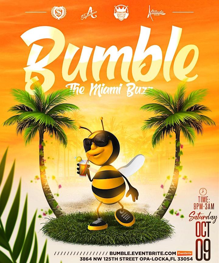 """BUMBLE """"THE MIAMI BUZZ"""" image"""