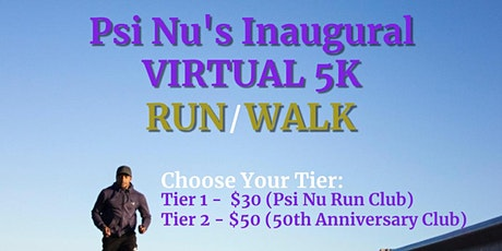 Psi Nu's Road to 50th Anniversary - Inaugural Virtual 5k (Run/Walk) tickets