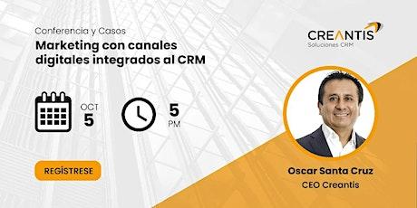 Marketing con canales digitales integrados al CRM tickets