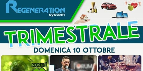"REGENERATION SYSTEM: ""EVENTO TRIMESTRALE""  OTTOBRE 2021 tickets"