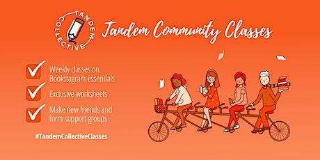 TBC - Community Classes Session 10: Celebrating Our Instagram Successes tickets