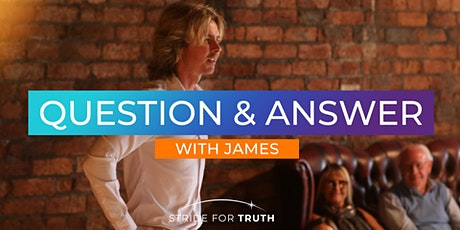 PUBLIC MEETING - Question & Answer With James tickets