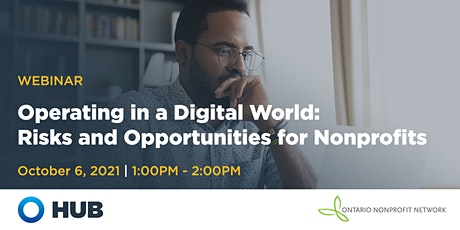 Operating in a Digital World: Risks and Opportunities for Nonprofits tickets