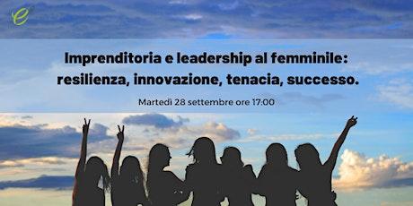 Imprenditoria e leadership al femminile biglietti