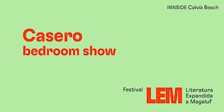 Casero Bedroom show entradas