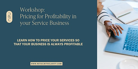 Pricing for Profitability in your Service Business tickets