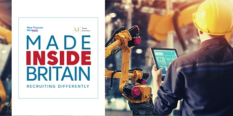 Made Inside Britain - Recruiting Differently (22  Oct 2021) tickets