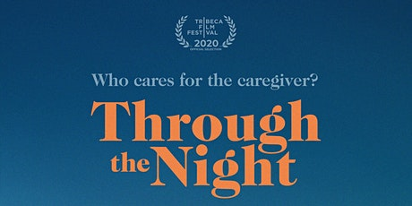 Through the Night Documentary Screening & Panel Discussion tickets