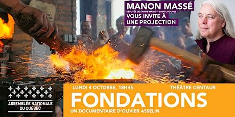 Diffusion du documentaire FONDATIONS - Avec Manon Massé tickets