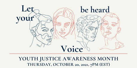 Youth Justice Awareness Month: Speak Up, Speak Out tickets